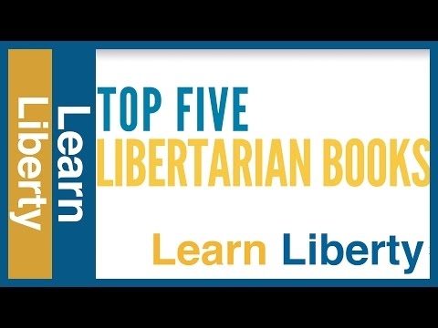 Top Five Libertarian Books