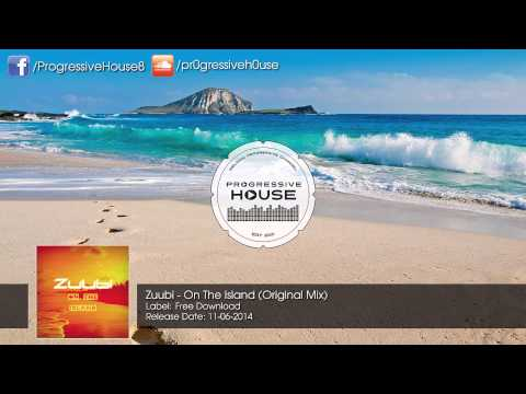 Zuubi - On The Island (Original Mix) [Free Download]