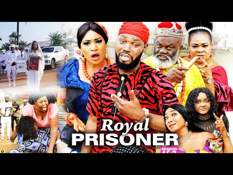 ROYAL PRISONER SEASON 8(NEW HIT MOVIE) - JERRY WILLIAMS|QUEENETH HILBERT|2020 LATEST NOLLYWOOD MOVIE