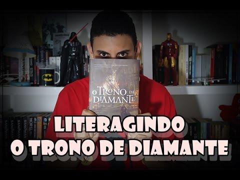 LiterAgindo - Crítica O Trono de Diamante