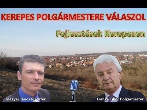 Kerepes Polgármestere válaszol 3. - 2016.06.06. Fejlesztések
