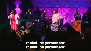 It Shall Be Permanent - ANBC Praise