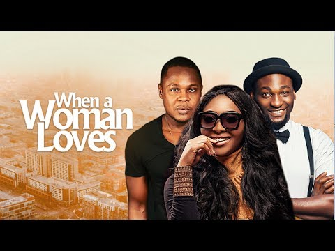 When A Woman Loves - Latest 2017 Nigerian Nollywood Drama Movie (10 min preview)