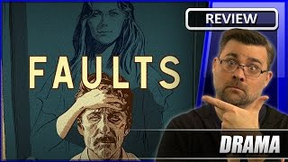 Faults - Movie Review (2014)