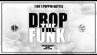 a.k.a Two – Drop The Funk Vol.1 POPPIN 1 ON 1 BATTLE JUDGE SHOW