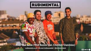 Thumbnail for Rudimental ft. Childish Gambino — Feel The Love (Woz Remix)