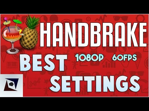 Handbrake Best Settings | 1080p 60fps No Quality Loss