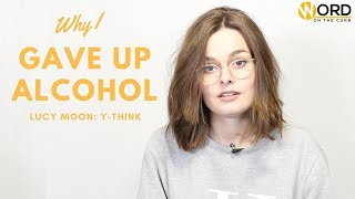 Y-Think is a Word on the Curb series which challenges young thinkers, innovators and creatives to deliver talks on a variety of different topics._________________________________Youtuber, Lucy Moon, 21, discusses both Britain's and her personal relationship with alcohol, the dangers of it's reliance and what can be done to educate young people on its effects. Check out a more in-depth personal account on her YouTube channel: https://youtu.be/ag5QzoUmH-0_________________________________If you like what you see, subscribe to Word on the Curb, it's free; https://www.youtube.com/user/WordOnTheCurb?sub_confirmation=1Twitter: https://twitter.com/WordOnTheCurbUKFacebook: https://www.facebook.com/WordOnTheCurb/__________________________________Thanks to Lucy for sharing her talk, be sure to follow her on;Youtube: https://www.youtube.com/user/meowitslucy Twitter: https://twitter.com/meowitslucyInsta: https://www.instagram.com/meowitslucy/