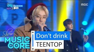 [HOT] TEENTOP - Don't drink , 틴탑 - 술 마시지 마 Show Music core 20160213, clip giai tri, giai tri tong hop