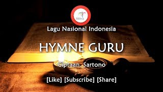 Hymne Guru - Lirik Lagu Nasional Indonesia