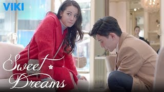Sweet Dreams - EP21 | Ties Shoes for Dilraba Dilmurat [Eng Sub]