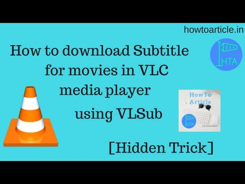 How to Download Subtitles Automatically for Movies using VLC Media Player