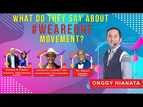 What Do They Say About #WEAREONE Movement ?
