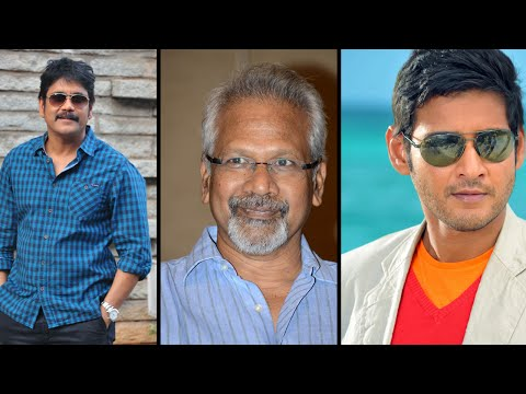 Mahesh Babu And Nagarjuna To Share Screen For Mani Ratnam Multistarrer Movie