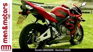 1. Honda CBR600RR - Review (2004)