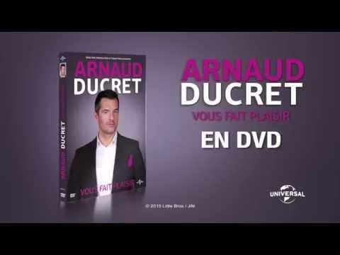 vidéo youtube ARNAUD DUCRET