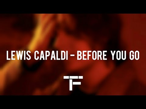 [TRADUCTION FRANÇAISE] Lewis Capaldi - Before You Go