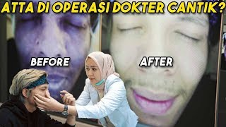 Video wajah ATTA BEFORE AFTER sama DOKTER CANTIK!! MP3, 3GP, MP4, WEBM, AVI, FLV Agustus 2019