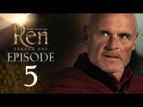 EPISODE 5 - Ren: The Girl with the Mark - Season One (видео)