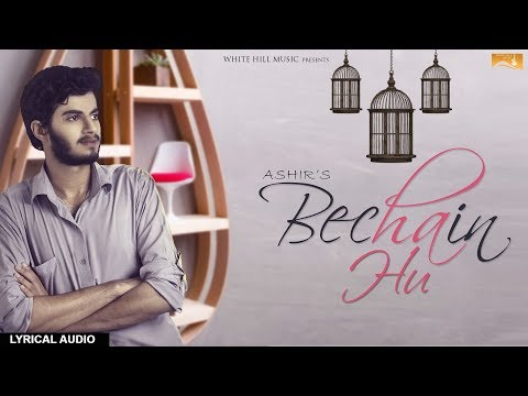 Bechain Hu Songs mp3 download and Lyrics