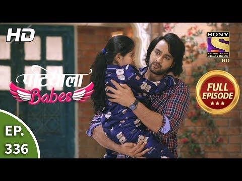 Patiala Babes - Ep 336 - Full Episode - 10th March, 2020