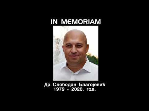 IN MEMORIAM- ДР СЛОБОДАН БЛАГОЈЕВИЋ