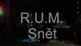 Video R.U.M. - Snět