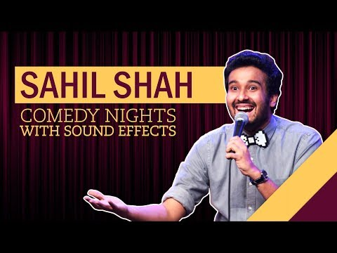 EIC: Comedy Nights with Sound Effects - Sahil Shah Stand Up Comedy
