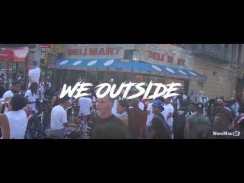 Nino Man - We Outside (Dir. By @BenjiFilmz)