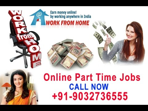 Work from Home Part Time Jobs in at Hyderabad Bangalore Chennai
