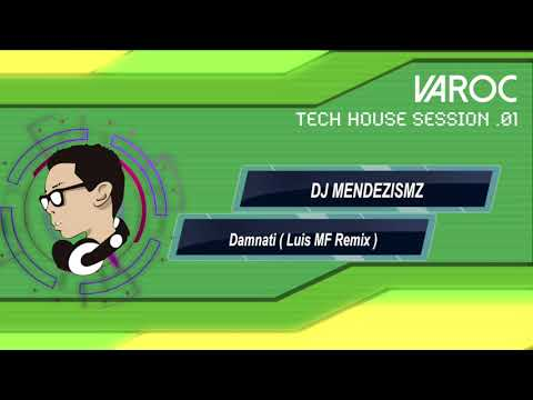 VAROC - TECH HOUSE SESSION 01