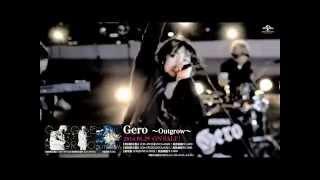 Download Lagu 【Gero】2nd Single「〜Outgrow〜」Music Video -Full ver.- Mp3