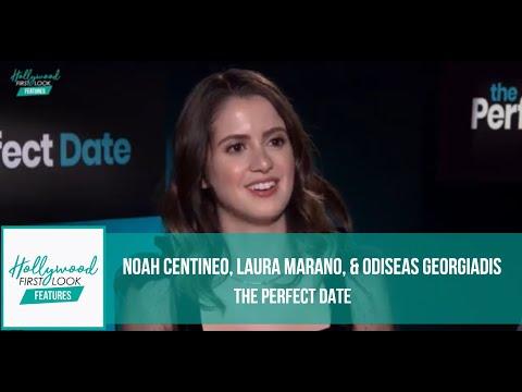 THE PERFECT DATE  (2019) | NOAH CENTINEO, LAURA MARANO, & ODISEAS GEORGIADIS with KIYRA LYNN