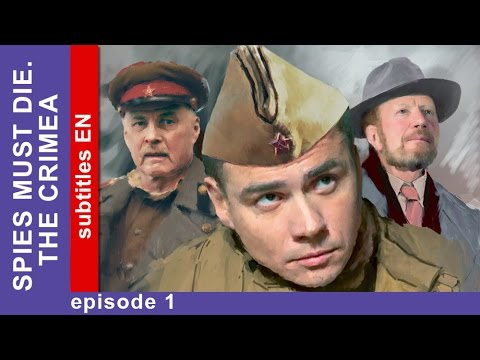 Spies Must Die. The Crimea - Episode 1. Military Detective Story. StarMedia. English Subtitles