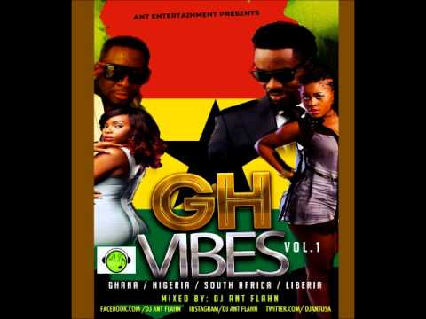 2014 Ghana Mix (GH Vibes Vol.1) Ft Naija ,& L.I.b+ Mc Galaxy, Wizkid ,YeMi Alade