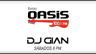 DJ GIAN - RADIO OASIS Mix 01 | Rock en Ingles 80 y 90