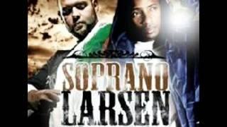 Soprano - Va Leur Dire (feat Larsen)