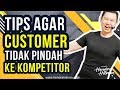 Download Lagu Tips Agar Customer tidak pindah ke Kompetitor - Coach Hendra Hilman Mp3 Free