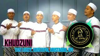 KHUDZUNI | Az Zahir - (Yan Lucky, Mustafid , Mustaqim, Afi) - Mantaaap