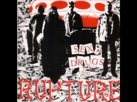 Rupture - Sex, Drugs And Rupture (FULL ALBUM)