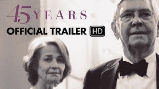 45 YEARS Trailer [HD] Mongrel Media