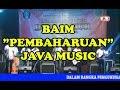 JAVA MUSIC  BAIM -  PEMBAHARUAN LIVE IN SUMBERINGIN SANANKULON BLITAR