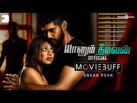 Yaanum Theeyavan - Moviebuff Sneak Peek | Ashwin Jerome, Varsha Bollamma