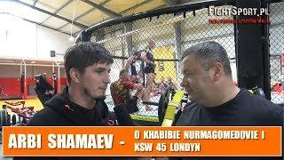 Video Arbi Shamaev o KSW Londyn i awanturze Khabib vs Conor na UFC 229 MP3, 3GP, MP4, WEBM, AVI, FLV Oktober 2018