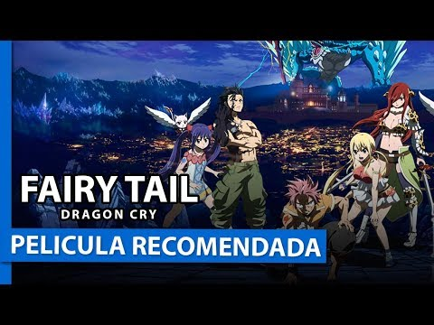 FAIRY TAIL DRAGON CRY - PELICULA ANIME