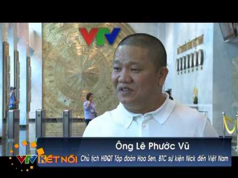 Giới thiệu sự kiện Nick đến Việt Nam phần 1