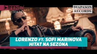 Lorenzo - Хитът на сезона (feat. Sofi Marinova)
