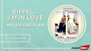 Melly Goeslaw - Eifell I'm In Love | Official Audio