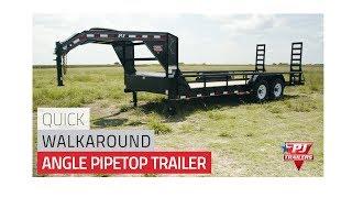 6. Angle Pipetop Trailer (P8) Quick Walkaround