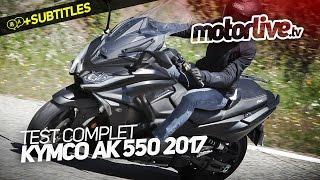 5. KYMCO AK 550 2017 | TEST COMPLET  [+SUBTITLES]